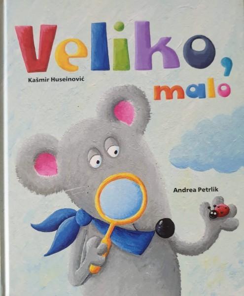 Kašmir Huseinović-Andrea Petrlik: VELIKO, MALO