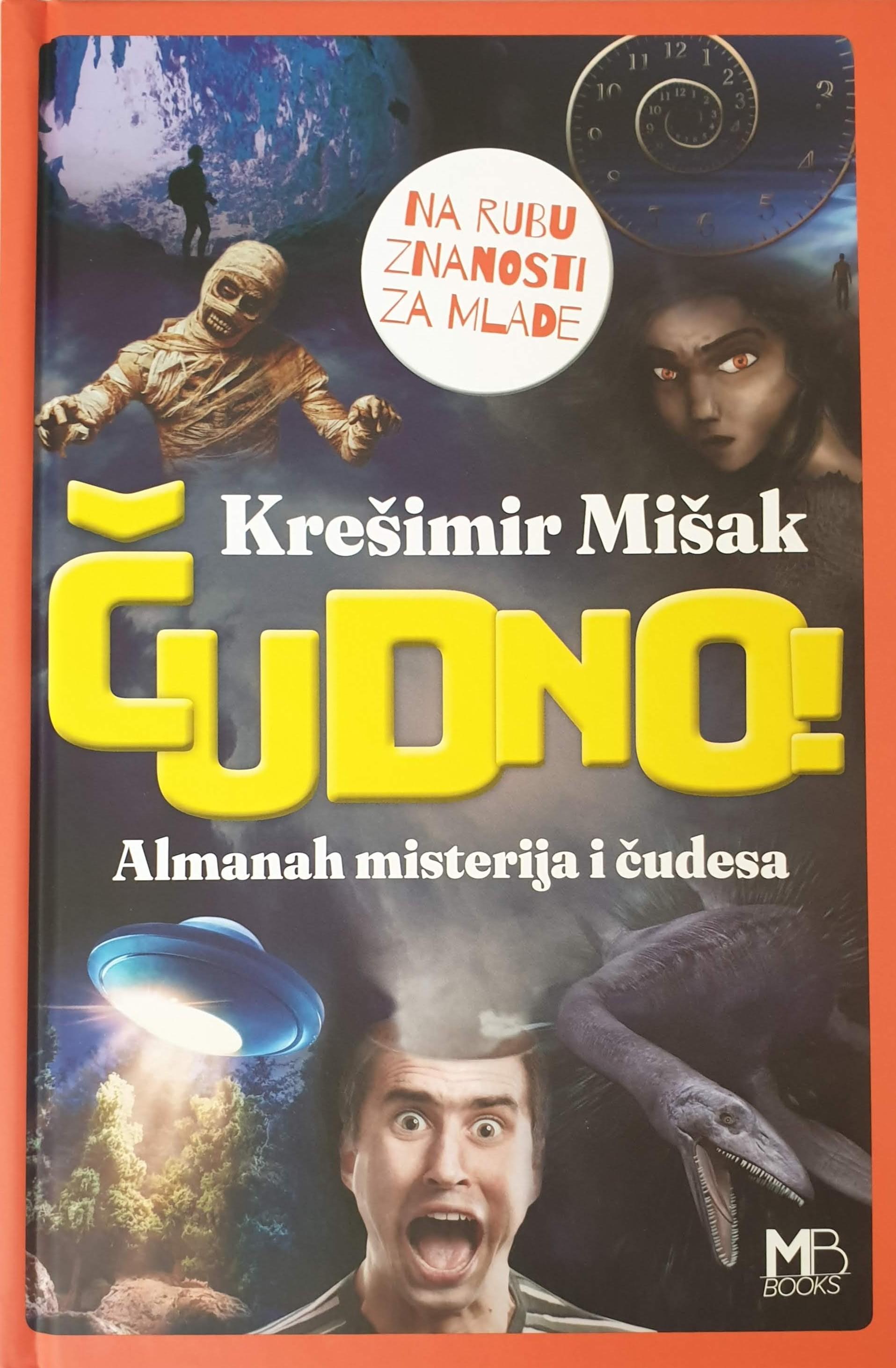Krešimir Mišak: Čudno! Almanah misterija i čudesa