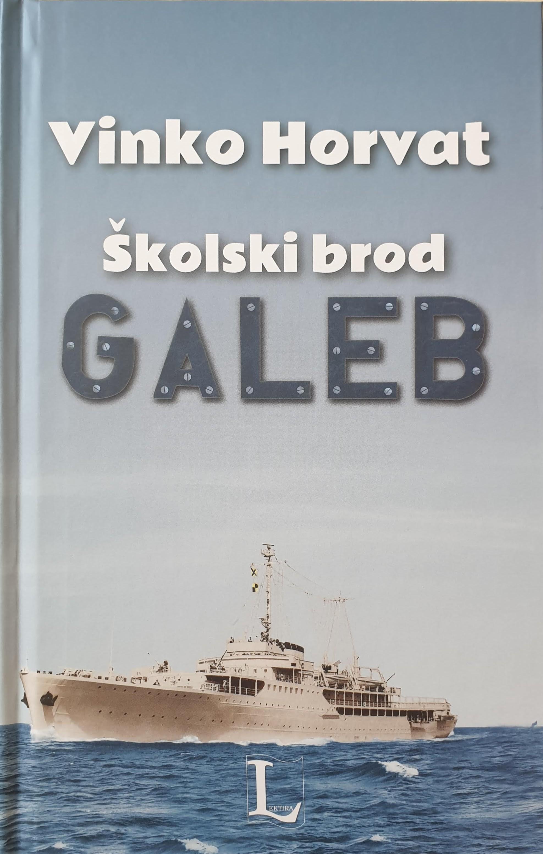 Vinko Horvat: Školski brod GALEB