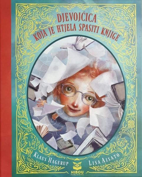 Klaus Hagerup: Djevojčica koja je htjela spasiti knjige