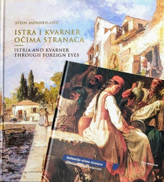 Svein Monnesland: HRVATSKI JADRAN OČIMA STRANACA / THE CROATIAN ADRIATIC THROUGH THE EYES OF FOREIGNERS (dvije monografije)
