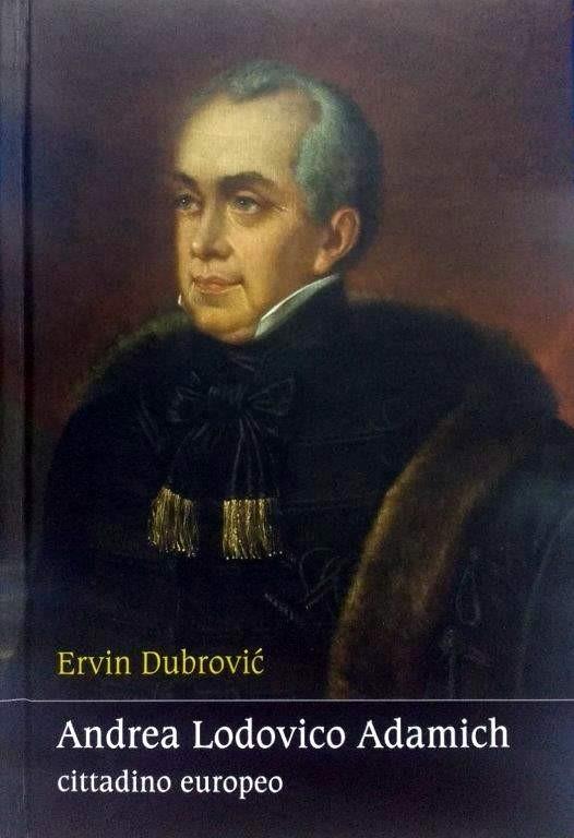 Ervin Dubrović: Andrea Lodovico Adamich - Cittadino europeo