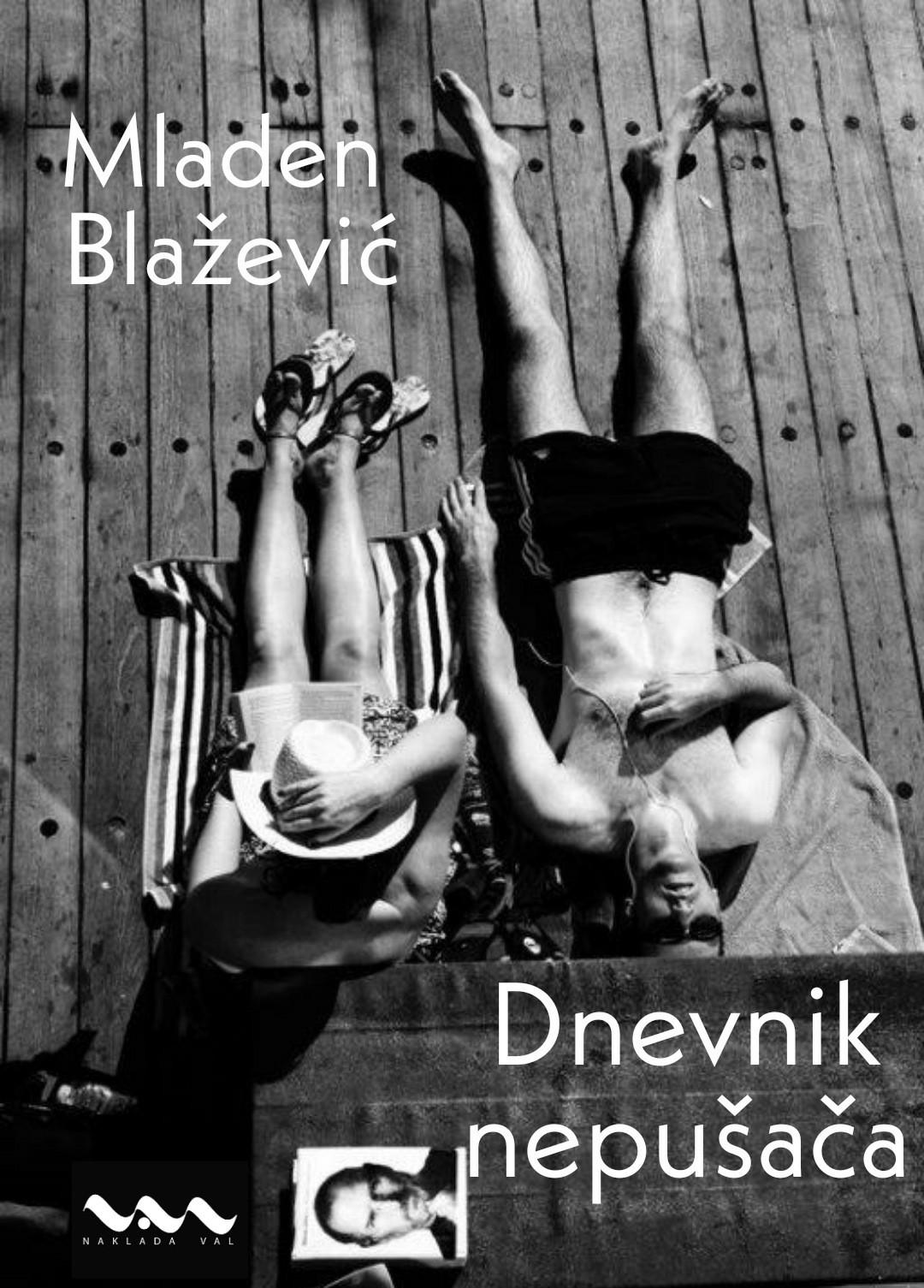 Mladen Blažević: DNEVNIK NEPUŠAČA (u pripremi)