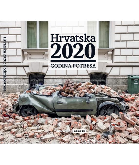 Hrvatska 2020: GODINA POTRESA / Zagreb, Banija