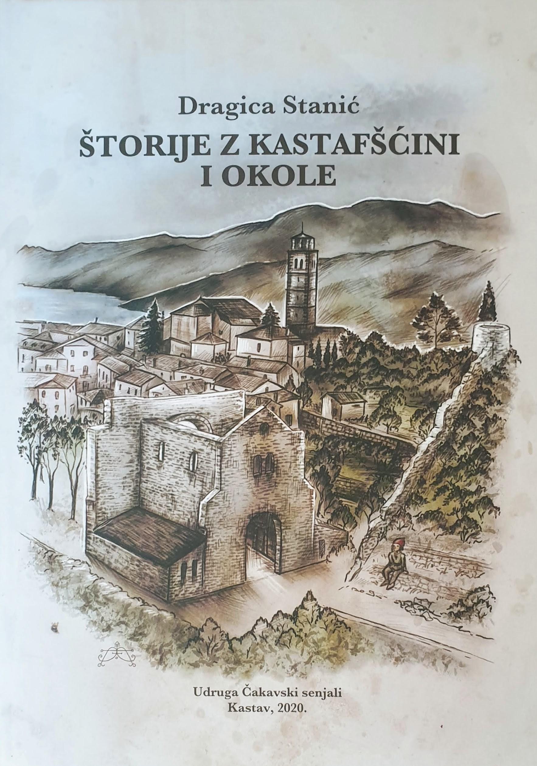 Dragica Stanić: ŠTORIJE Z KASTAFŠĆINI I OKOLE