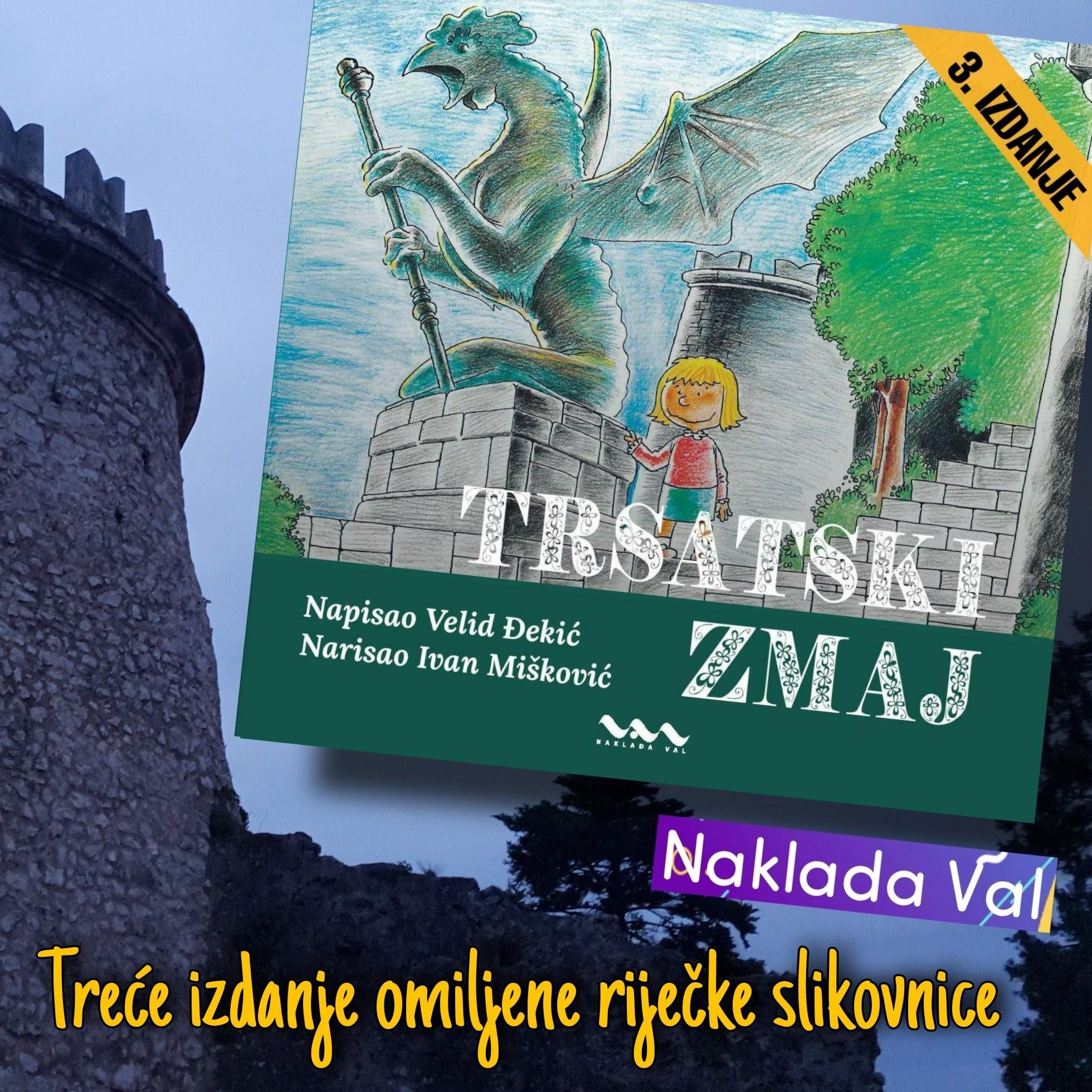 Đekić-Mišković: TRSATSKI ZMAJ slikovnica 3. izdanje